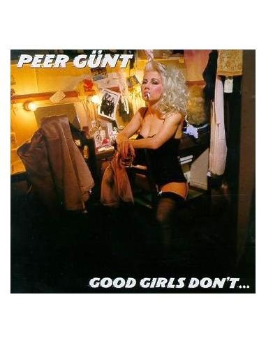 Peer Günt : Good Girls Don't ... (LP)