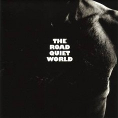Quiet World : The Road (CD)