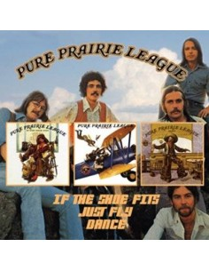 Pure Prairie League : If The Shoes Fits / Just Fly / Dance (2-CD)