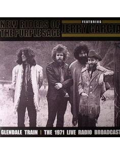 New Riders Of The Purple Sage : Glendale Train - 1971 Live Radio Broadcast (2-LP)