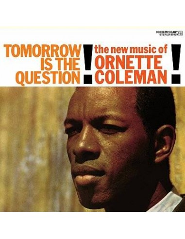 Coleman, Ornette : Tomorrow Is The Question (LP)