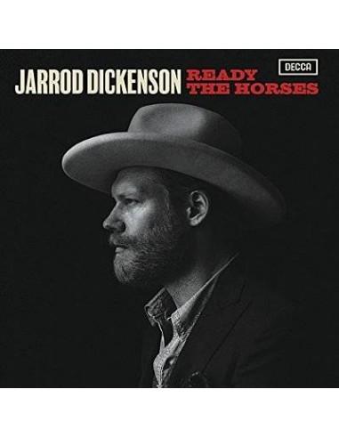 Dickenson, Jarrod : Ready The Horses (LP)