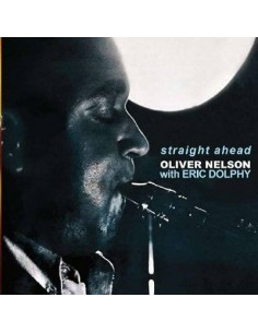 Nelson, Oliver : Straight Ahead (CD)