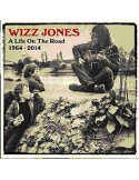 Jones, Wizz : A Life On The Road 1964-2014 (CD)