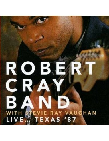 Cray, Robert : Live... Texas '87 (CD)