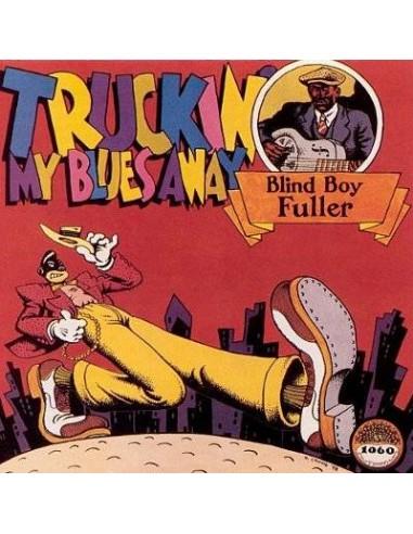 Blind Boy Fuller : Trucking My Blues Away (CD)