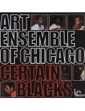 Art Ensemble of Chicago : Certain Blacks (LP)