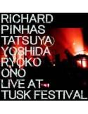 Richard Pinhas / Tatsuya Yoshida Ryoko Ono : Live at Tusk Festival (LP)