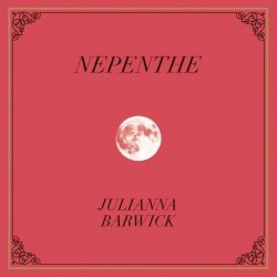 Barwick, Julianna : Nepenthe (LP)