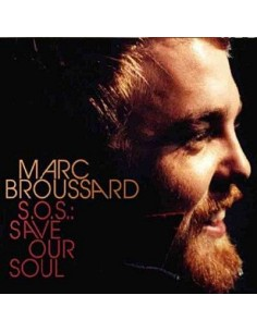 Broussard, Marc : S.O.S. Save our soul (CD)