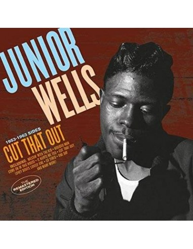 Wells, Junior : Cut That Out - 1953-1963 Sides (CD)