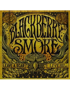 Blackberry Smoke : Leave A Scar - Live North Carolina (2-LP)