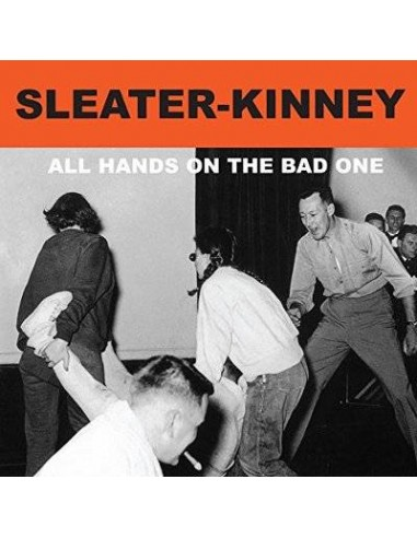 Sleater-Kinney : All Hands On The Bad One (LP)