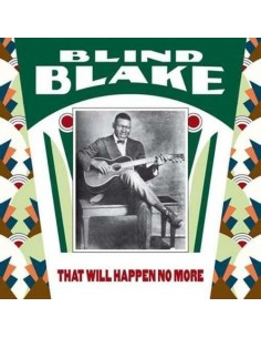 Blind Blake : That Will Happen No More (LP)