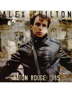 Chilton, ALex : Baton Rouge 1985 (CD)