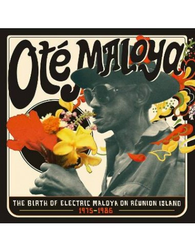 Ote Maloya : The Birth of Electric Maloya on Reunion Island (2-LP)