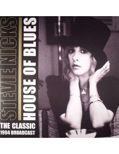 Nicks, Stevie : House Of Blues - The Classic 1994 Broadcast (2-LP)