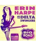 Erin Harpe and the Delta Swingers : Big Road (CD)
