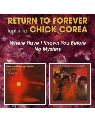 Return To Forever : Where have i known you before / No mystery (CD)
