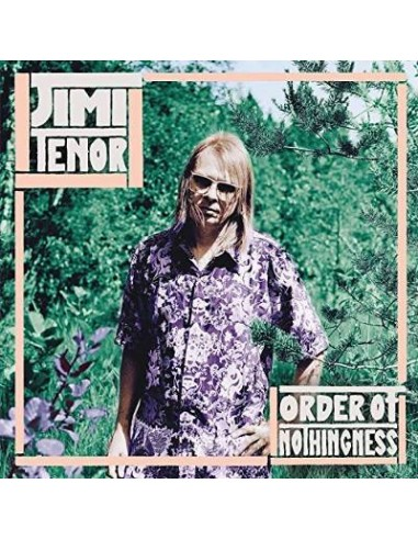 Tenor, Jimi : Order off nothingness (LP)