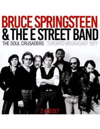 Springsteen, Bruce and Soul Crusaders : Toronto Broadcast 77 (2-CD)