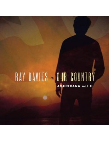 Davies, Ray : Our Country - Americana Act II (2-LP)
