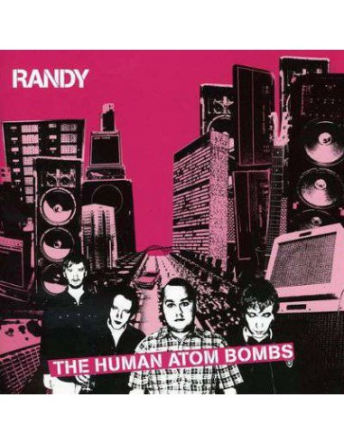Randy : The Human Atom Bombs (LP)