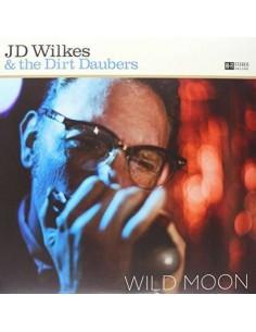 Wilkes, J. D. & Dirt Daubers : Wild Moon (LP)