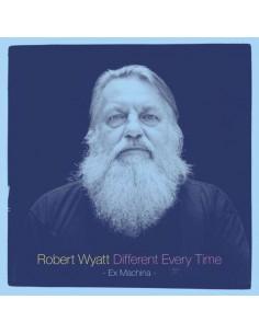 Wyatt, Robert : Different Every Time Volume 1 - Ex Machina - (2-LP)