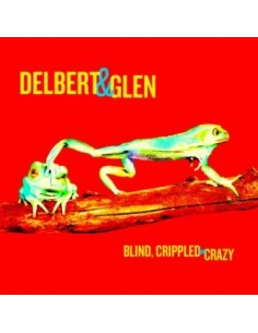 McClinton, Delbert & Glen Clark : Blind, Crippled And Crazy (2-LP)