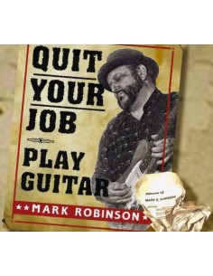 Robinson, Mark : Quit Your Job, Play Guitar (CD)
