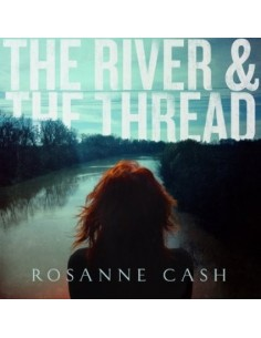 Cash, Rosanne : The River And The Thread (CD)