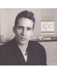 Buckley, Jeff : Dreams Of The Way We Were - Live 1992 Radio Broadcast (2-LP)