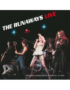 Runaways : Live At Agorà Ballroom, Cleveland - July 19, 1976 (LP)