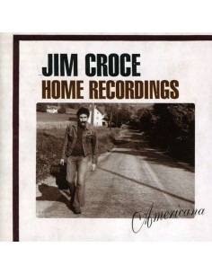 Croce, Jim : Home Recordings - Americana (CD)