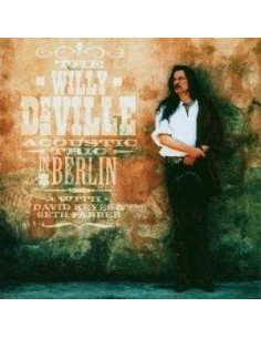 DeVille, Willy : Acoustic Trio In Berlin (2-CD)
