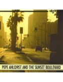 Ahlqvist, Pepe : Pepe Ahlqvist And The Sunset Boulevard (LP)
