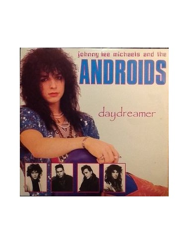 Michaels, Johnny Lee And The Androids : Daydreamer (LP)