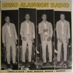 "Alanko, Ismo / Ismo Alangon Radio : Lokaa Ja Kuita (12"")"