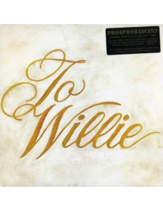 Phosphorescent : To Willie (LP)