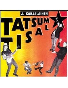 Karjalainen, J. Ja Mustat Lasit : Tatsum Tisal (LP)