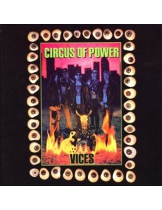 Circus Of Power : Vices (LP)