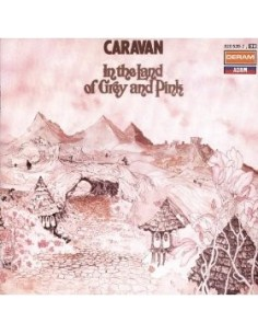 Caravan : In The Land Of Grey And Pink (CD)