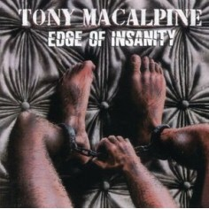 MacAlpine, Tony : Edge Of Insanity (LP)
