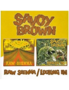 Savoy Brown : Raw Sienna / Looking In (CD)