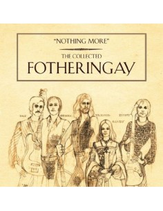 Fotheringay : Nothing More - The Collected Fotheringay (3 CD + DVD)