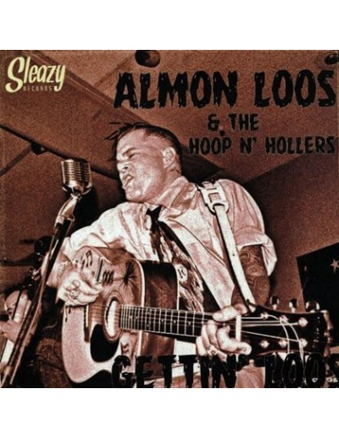 Almon Loos & Hoop'n'Hollers : Gettin' Loos (LP)