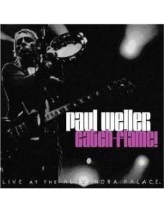 Weller, Paul : Paul Weller: Catch-Flame! - Live At The Alexandra Palace, London, 5.12.05 (CD)