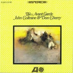 Coltrane, John & Don Cherry : The Avant-Garde (LP)