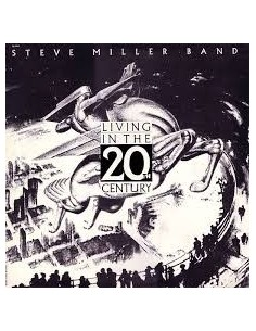 Miller, Steve Band : Living In The 20th Century (LP)